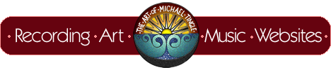 Michael Tingle Mobile recording studio, celtic art, composer, musician & web design